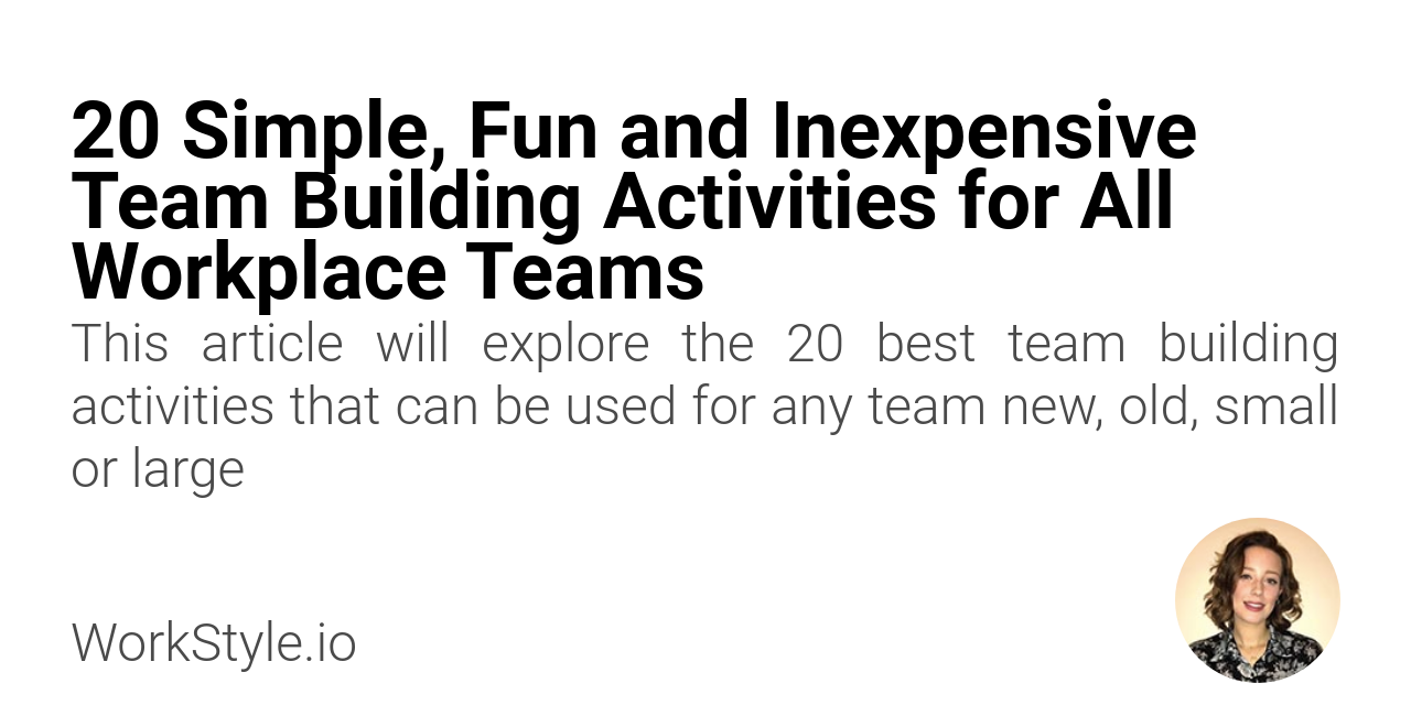 20 Simple, Fun and Inexpensive Team Building Activities for All