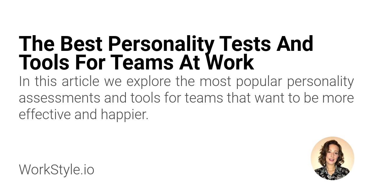 The Best Personality Tests And Tools For Teams At Work - WorkStyle