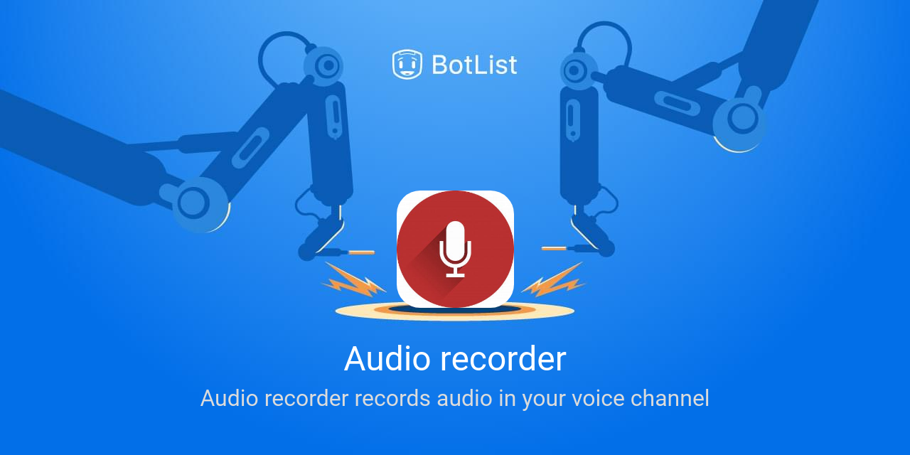 Audio recorder Bot on Discord chatbot on BotList