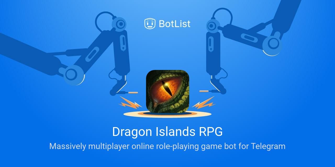 Dragon Islands RPG Bot on Telegram chatbot on BotList