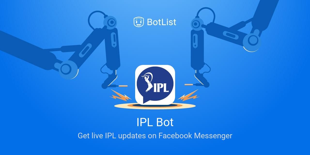 IPL Bot Bot on Messenger chatbot on BotList