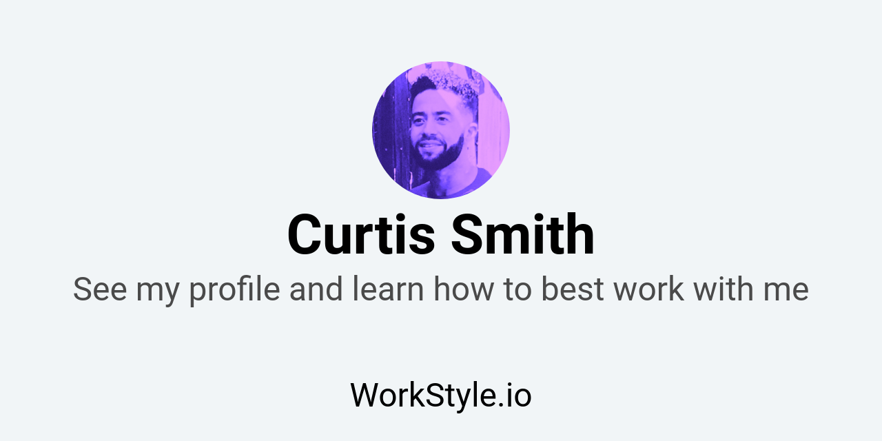 Curtis Smith - WorkStyle